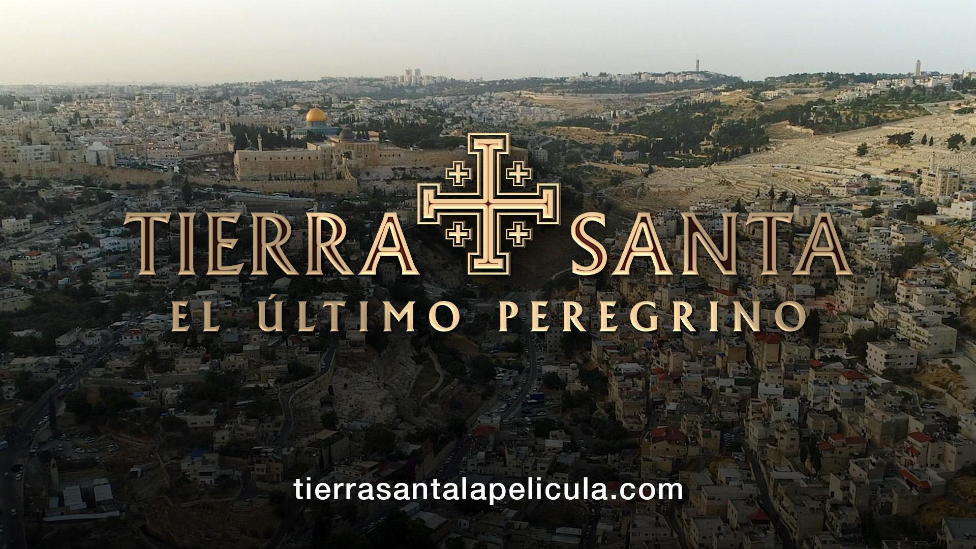 """""""Tierra Santa. El último peregrino"""" se estrena en cines de España el 21 de Mayo"""